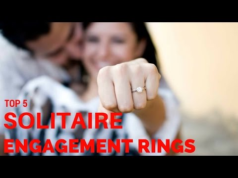 TOP 5 SOLITAIRE ENGAGEMENT RINGS 2017