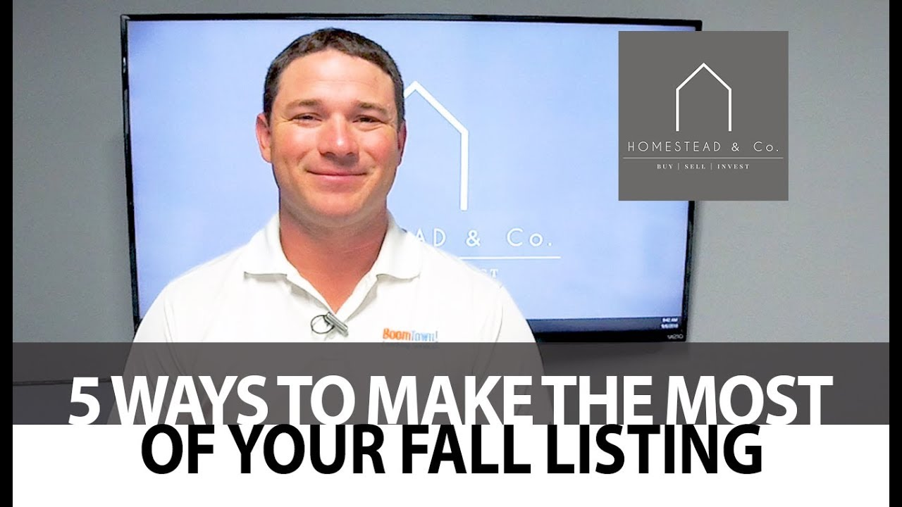 5 Ways to Make the Most of Your Fall Listing