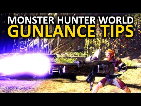 Monster Hunter World Gunlance Tips