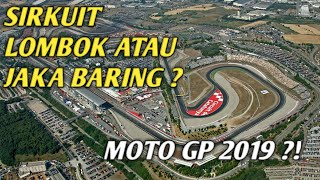 Video SIRKUIT LOMBOK GELAR AJANG MOTO GP 2019 ???? MP3, 3GP, MP4, WEBM, AVI, FLV Desember 2018