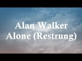 Alan Walker - Alone (restrung) lyric