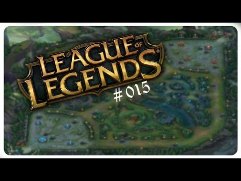League Of Legends #015 | He Wasn't Ready