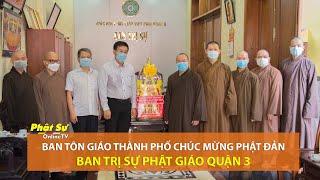 Ban Tôn giáo Thành phố chúc mừng Phật đản BTS Phật giáo quận 3