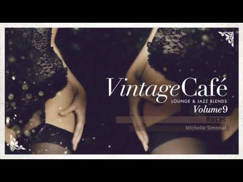 🍸Vintage Café Vol. 9 -  Full New Album! - Lounge & Jazz Blends - New 2017