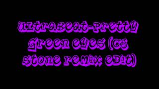 Ultrabeat-Pretty Green Eyes ( Cj Stone Remix Edit ) ( Ultimate Clubland A Decade In Dance )