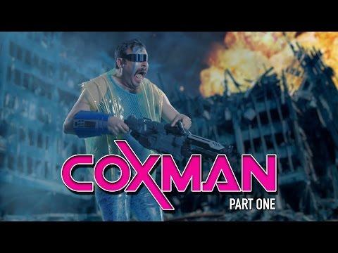 "COXMAN - Part One: ""Return of the Coxman"""