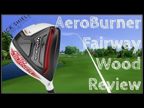 TaylorMade AeroBurner Fairway Wood Review