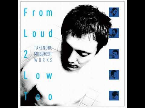 [OST] From Loud 2 Low Too (CD01) [Track 02] Natsu no Arashi