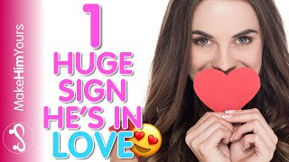 Signs He's Falling In Love With You (EVERY Guy Shows This One Sign!)