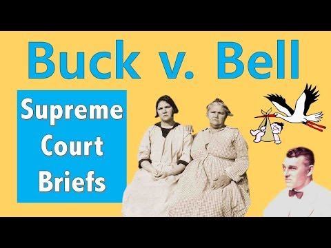 When The Supreme Court Said Eugenics Was Fine | Buck V. Bell