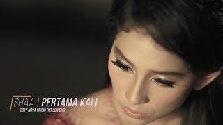 Download Lagu Shaa - Pertama Kali (Video Muzik Rasmi) Mp3