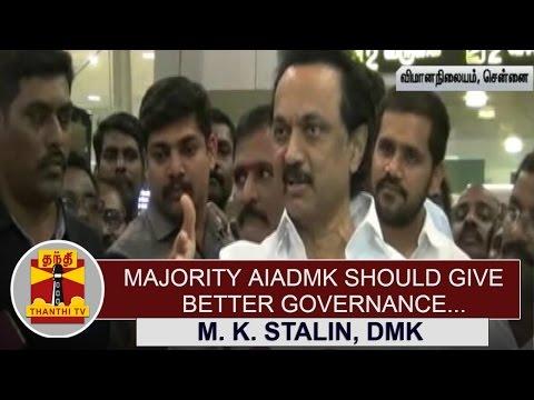 Majority-AIADMK-should-give-Better-Governance--M-K-Stalin-Thanthi-TV