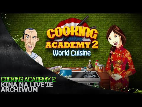 Cooking Academy 2 World Cuisine - Chiny