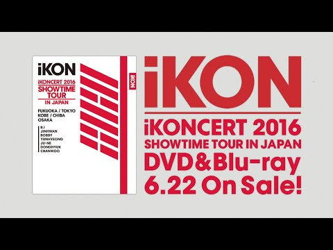 iKON - MY TYPE (iKONCERT 2016 SHOWTIME TOUR IN JAPAN)