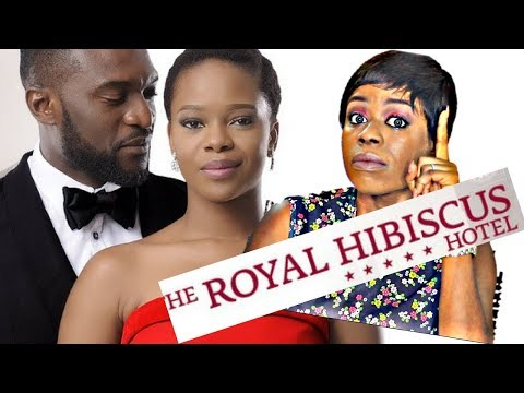 The Screening Room: The Royal Hibiscus Hotel | Nigerian Movie Review