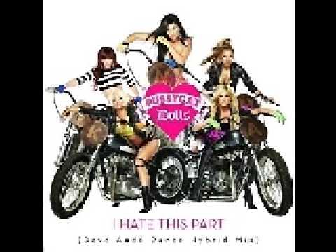 Pussycat Dolls- I Hate This Part (Live Remix Version) w /download Link