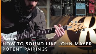 Video How To Sound Like John Mayer with Effects Pedals | Reverb Potent Pairings MP3, 3GP, MP4, WEBM, AVI, FLV Juni 2018