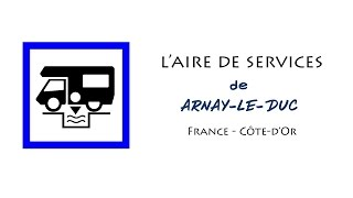 Arnay France  city photos : Arnay-le-Duc : aire de services pour camping-cars en Côte-d'Or (France)