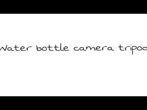 Water Bottle Camera Tripod
