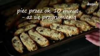 Przepis na biscotti z rodzynkami i orzechami