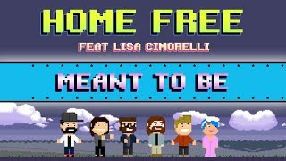 Video Home Free - Meant to Be (Feat. Lisa Cimorelli) MP3, 3GP, MP4, WEBM, AVI, FLV April 2018