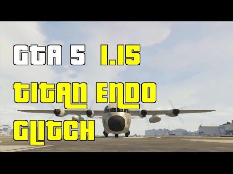 GTA 5 Online Endo Titan Glitch 1.15 \