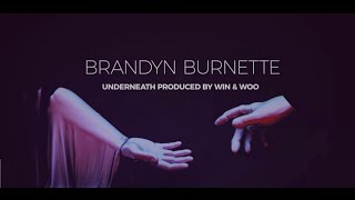 Brandyn Burnette Underneath music videos 2016 house