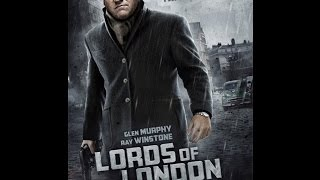 Nonton Lords Of London Trailer Film Subtitle Indonesia Streaming Movie Download