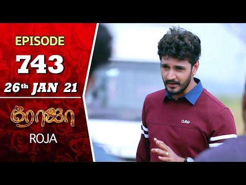 ROJA Serial | Episode 743 | 26th Jan 2021 | Priyanka | SibbuSuryan | SunTV Serial | Saregama TVShows