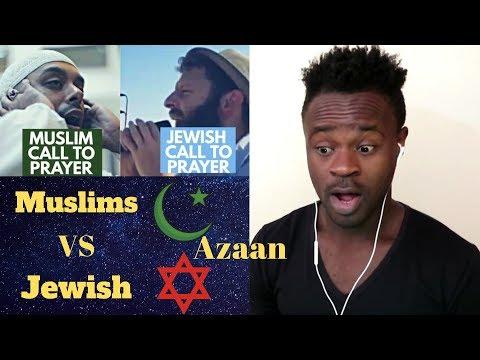 REACTION : Muslim Azan v Jewish Azan - Difference between Muslim and Jewish Call To Prayer