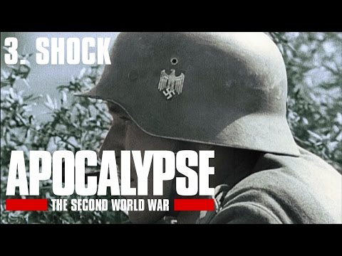 Apocalypse the Second World War - 3/6. Shock (Subtitrat în română)