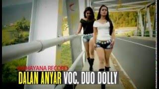 Duo Dolly (Sintya Riske & Astrid Gita) - Dalan Anyar