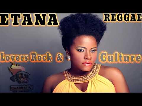 Etana Mixtape Best of Reggae Lovers and Culture Mix by djeasy
