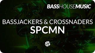 Download Lagu Bassjackers & Crossnaders - SPCMN Mp3
