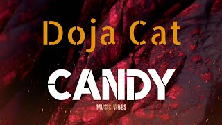Doja Cat - Candy (Lyrics)  #Uniquevibes #Candy #Dojacat #Syrebralvibes #Trapnation #Trapcity #7cloud