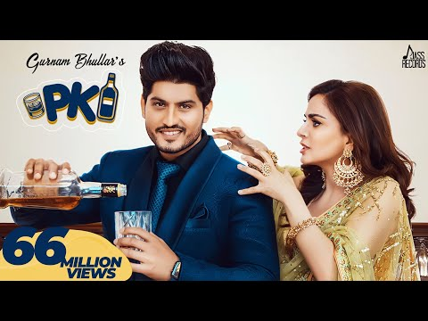 P.K-  (Full HD) - Gurnam Bhullar Ft. Shraddha Arya | PBN | Frame Singh | New Punjabi Songs 2019