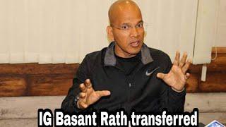 Video IG Traffic Basant Rath transferred, Alok Kumar to take charge as Traffic Chief | UNT MP3, 3GP, MP4, WEBM, AVI, FLV November 2018