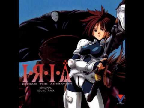 Iria - This is the opening to the anime Iria: Zeiram The Animation and the 2nd track on the OST. I'll post the lyrics later.
