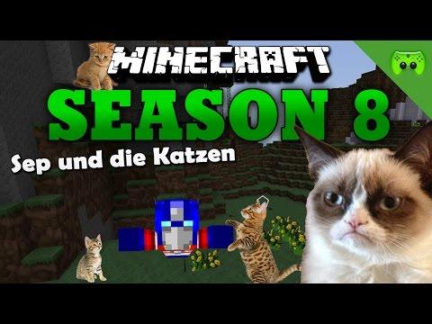 SEP UND DIE KATZEN «» Minecraft Season 8 # 266   60 FPS