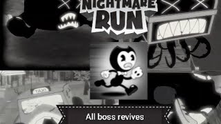 Bendy in nightmare run all boss revives