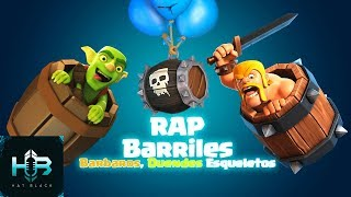 Download Lagu RAP BARRILES | Duendes Vs Barbaros Vs Esqueletos | Clash Royale | RAP Español Hat Black Game Mp3