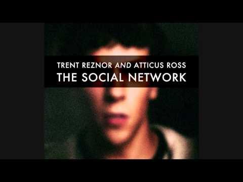 Trent Reznor And Atticus Ross - The Social Network Soundtrack [Full Album]