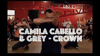 Video Camila Cabello & Grey - Crown | Hamilton Evans Choreography MP3, 3GP, MP4, WEBM, AVI, FLV Juli 2018
