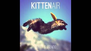 Video Scott & Brendo | Kitten Air (feat. Justin Williams) MP3, 3GP, MP4, WEBM, AVI, FLV November 2018
