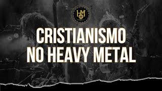 CRISTIANISMO, covers e rede sociais no HEAVY METAL
