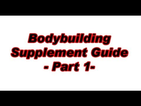 Bodybuilding Supplements Guide