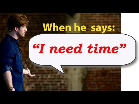 """When He Says """"I Need Time,"""" You Say This... (Matthew Hussey, Get The Guy)"""