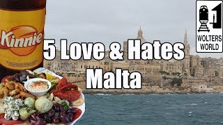http://www.woltersworld.com The Best & Worst of Malta for Tourists. What to See & Do in Malta & Tips on Enjoying Your Vacation...