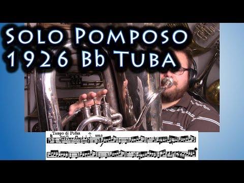 Solo Pomposo on a 1926 Bb Tuba