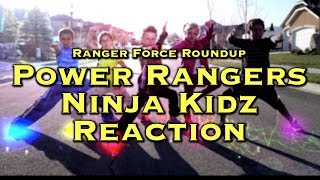 Here's a new episode of Ranger Force Roundup, where I react to one of the fastest rising Power Ranger Fan Film recently, POWER RANGERS NINJA KIDZ!Power Rangers Ninja Kidz: https://youtu.be/WkxMd0hpPQQSubscribe to my YouTube channel! http://ChrisCantadaForce.TVMerchandise: http://bit.ly/CCFMerchFacebook: http://bit.ly/ForceFBInstagram: http://instagram.com/CantadaForceTwitter: https://twitter.com/CantadaForceSnapchat: @tk2342